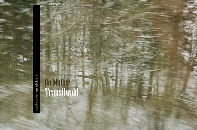 reingretchen cover: Bo Muller: Transitwald