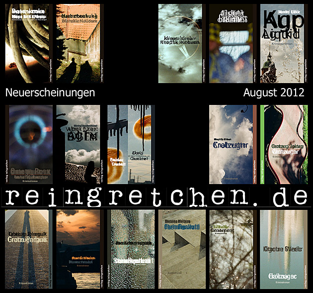 Reingretchen Neuerscheinungen August 2012