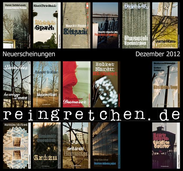 Reingretchen Neuerscheinungen Dezember 2012