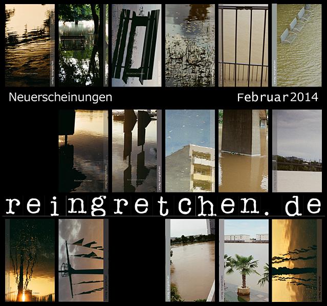 Reingretchen Neuerscheinungen Februar 2014