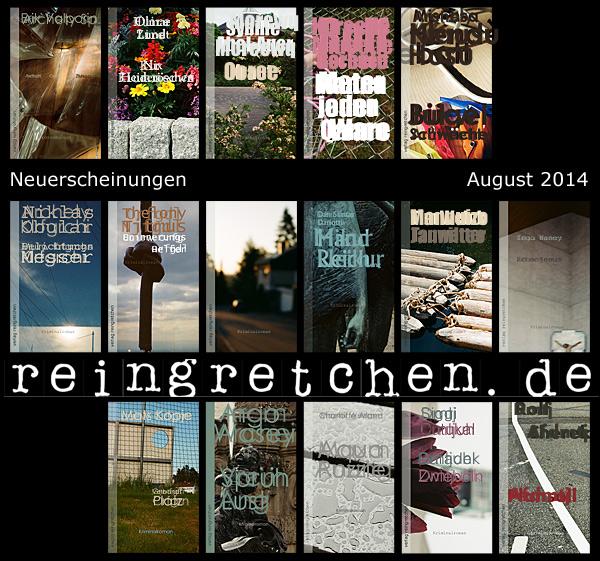 Reingretchen Neuerscheinungen August 2014